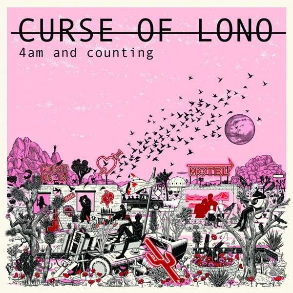 Curse Of Lono 4AM AND COUNTING