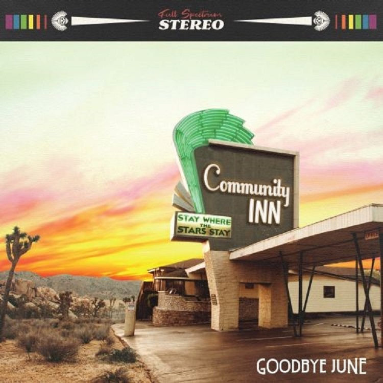 Goodbye June Community Inn