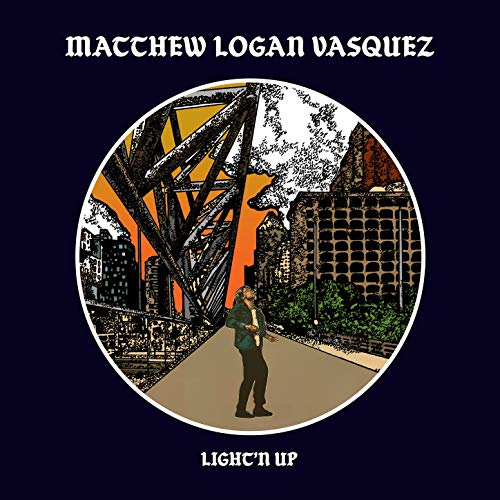 Matthew Logan Vasquez Light'n Up