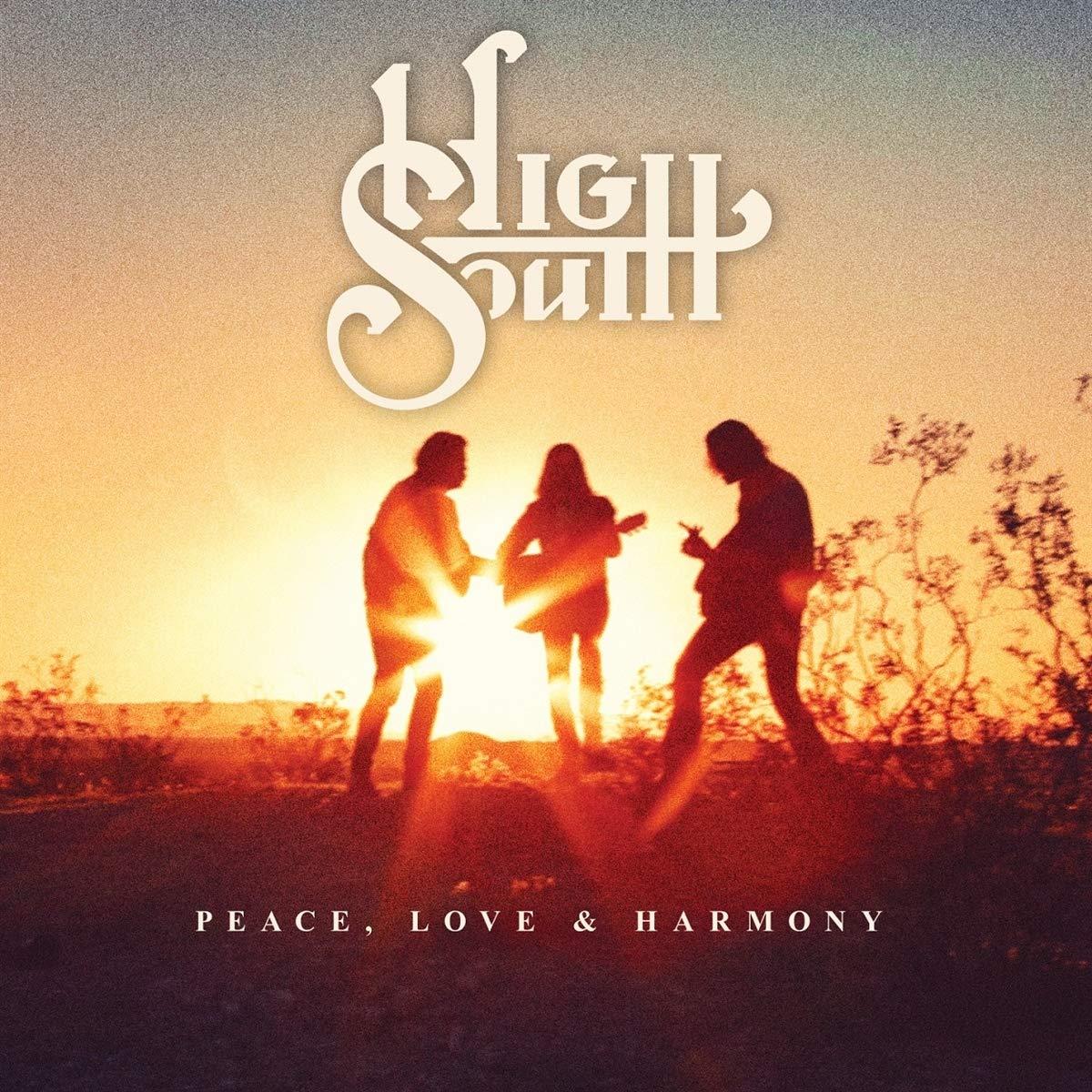 High South Peace Love And Harmony
