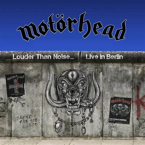 Motörhead Louder Than Noise